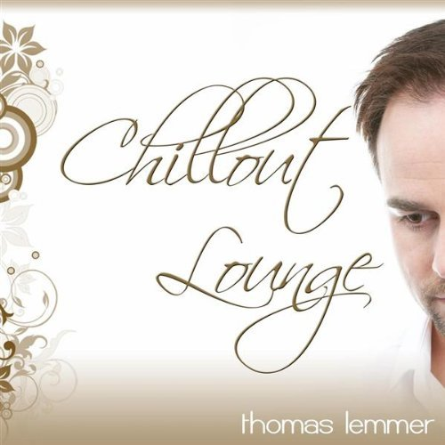 Thomas Lemmer - Chillout Lounge