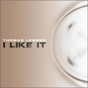 Thomas Lemmer - I like it