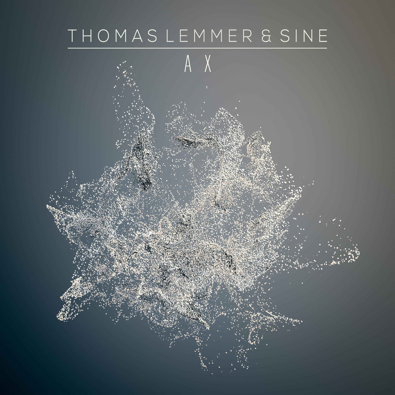 Thomas Lemmer & SINE - A X