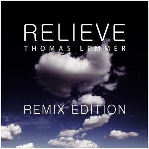 Thomas Lemmer - Relieve - Remix Edition