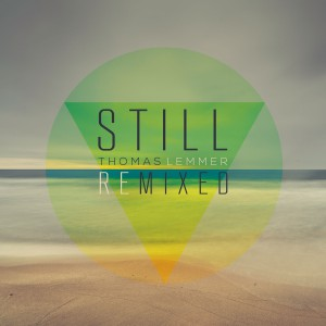 Thomas Lemmer - STILL REMIXED