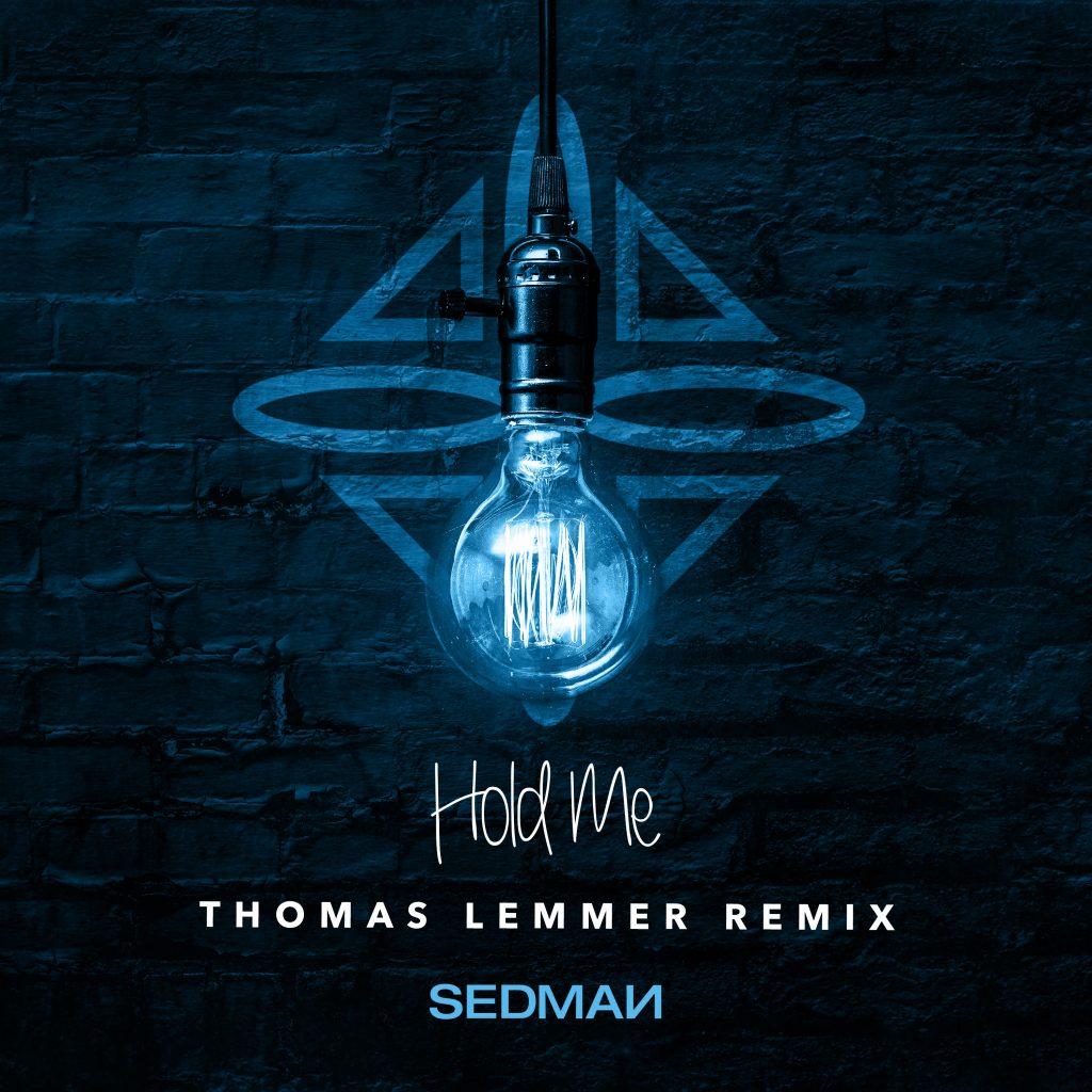 Sedman - Hold me (Thomas Lemmer Remix)