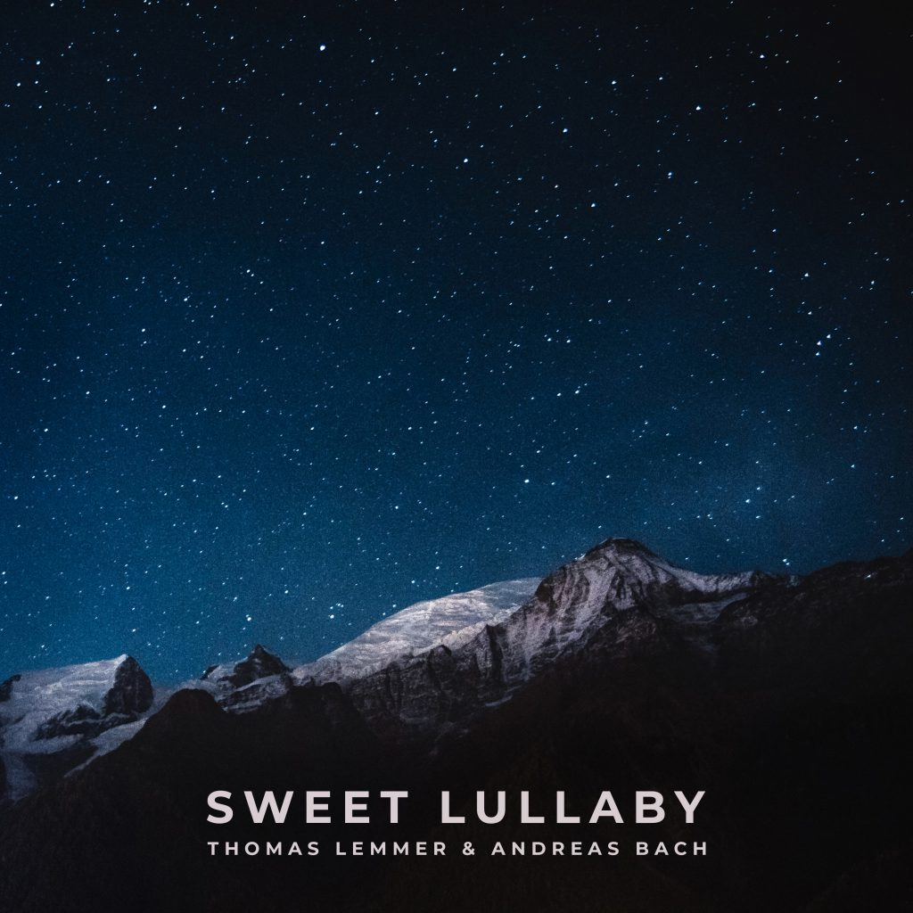 Thomas Lemmer & Andreas Bach - SWEET LULLABY