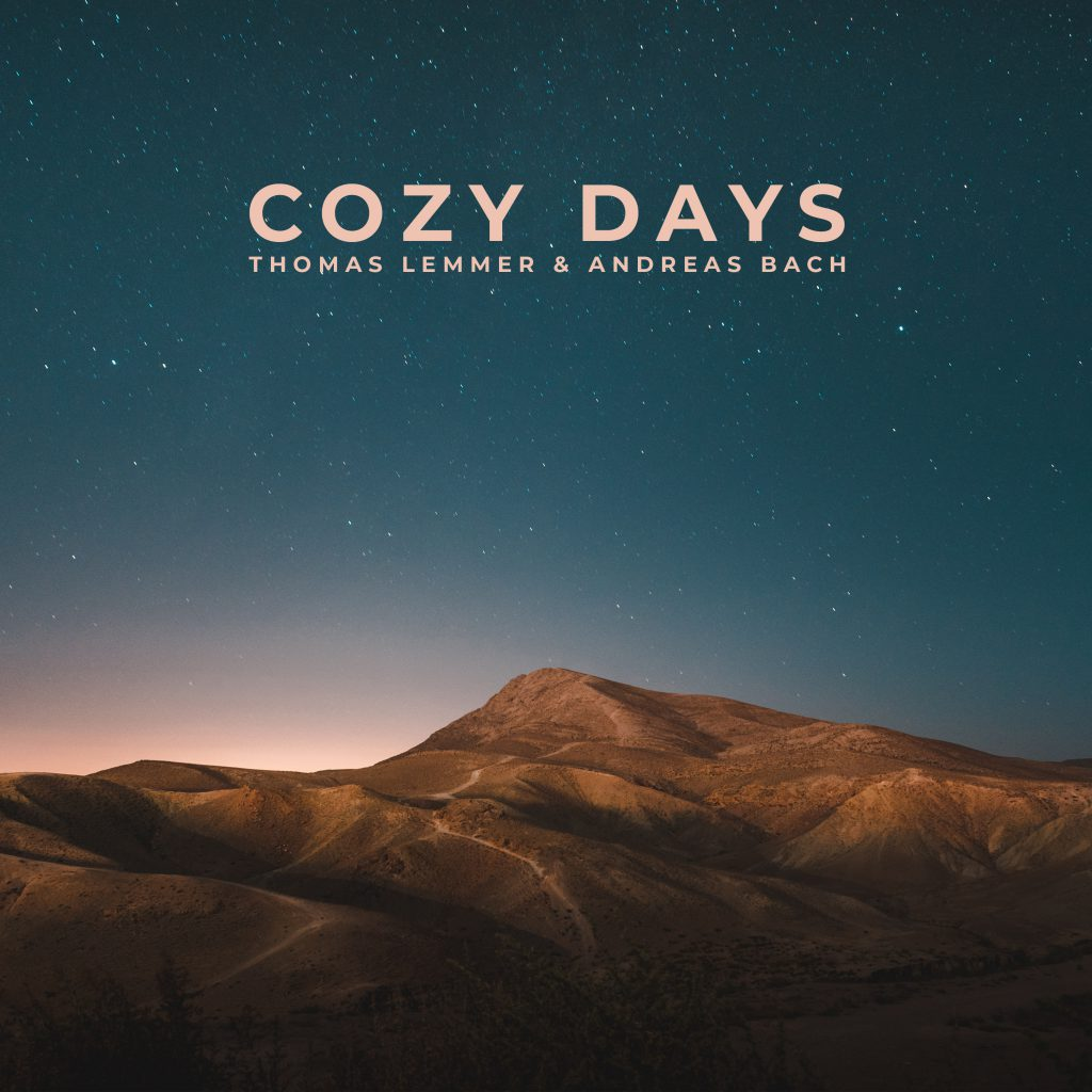 Thomas Lemmer & Andreas Bach - COZY DAYS