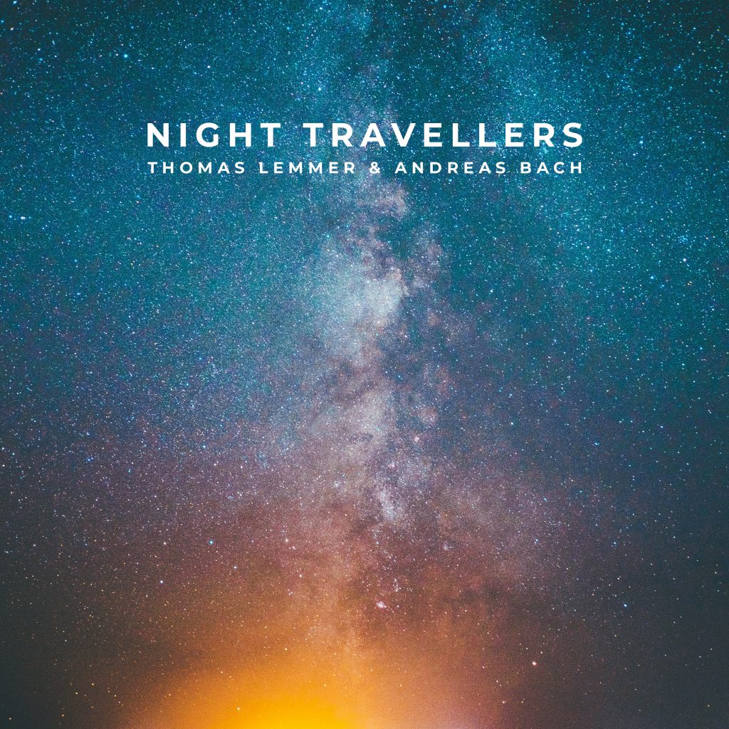 Thomas Lemmer & Andreas Bach - NIGHT TRAVELLERS