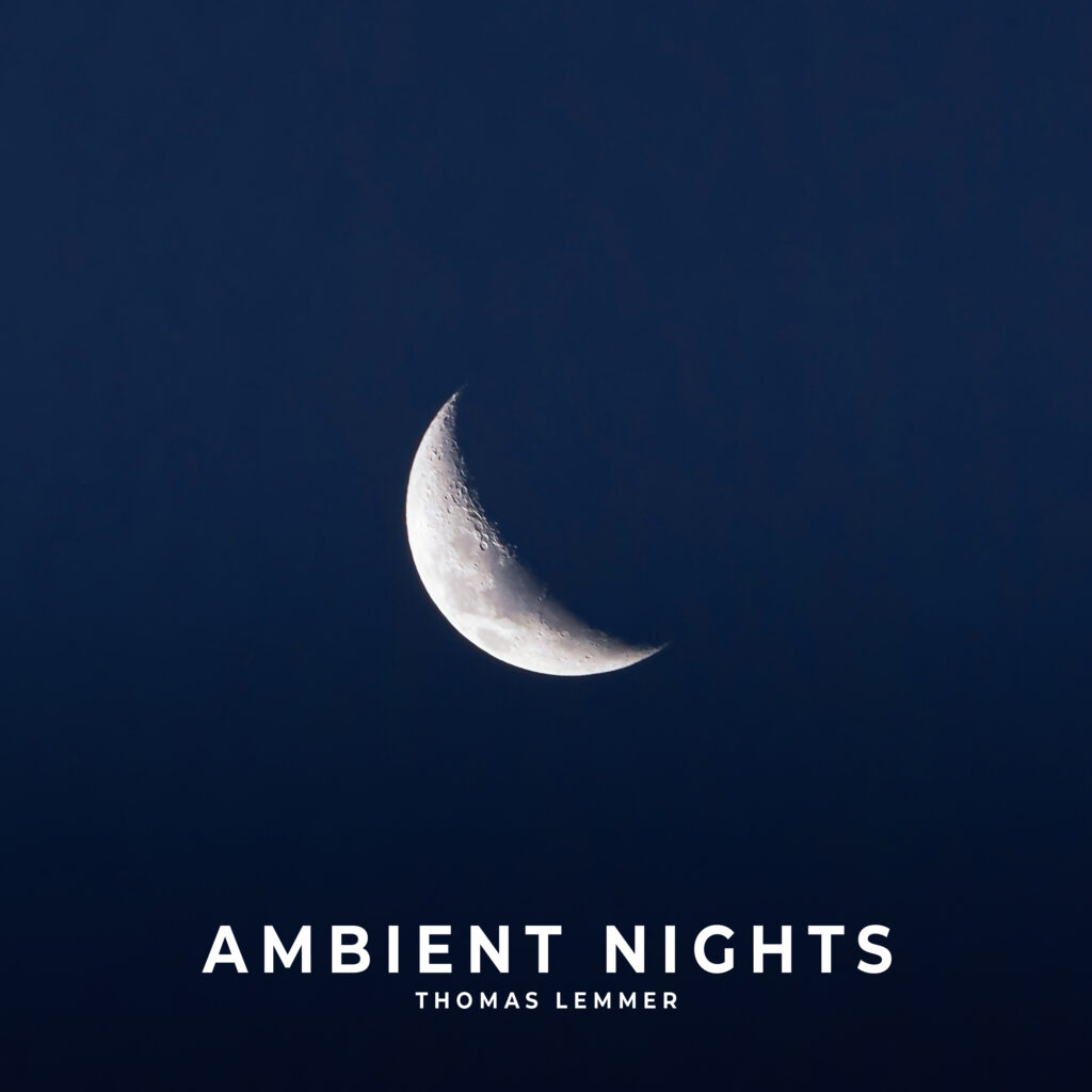 Thomas Lemmer - AMBIENT NIGHTS