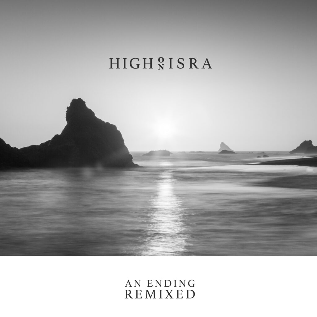 High on Isra - An Ending Remixed