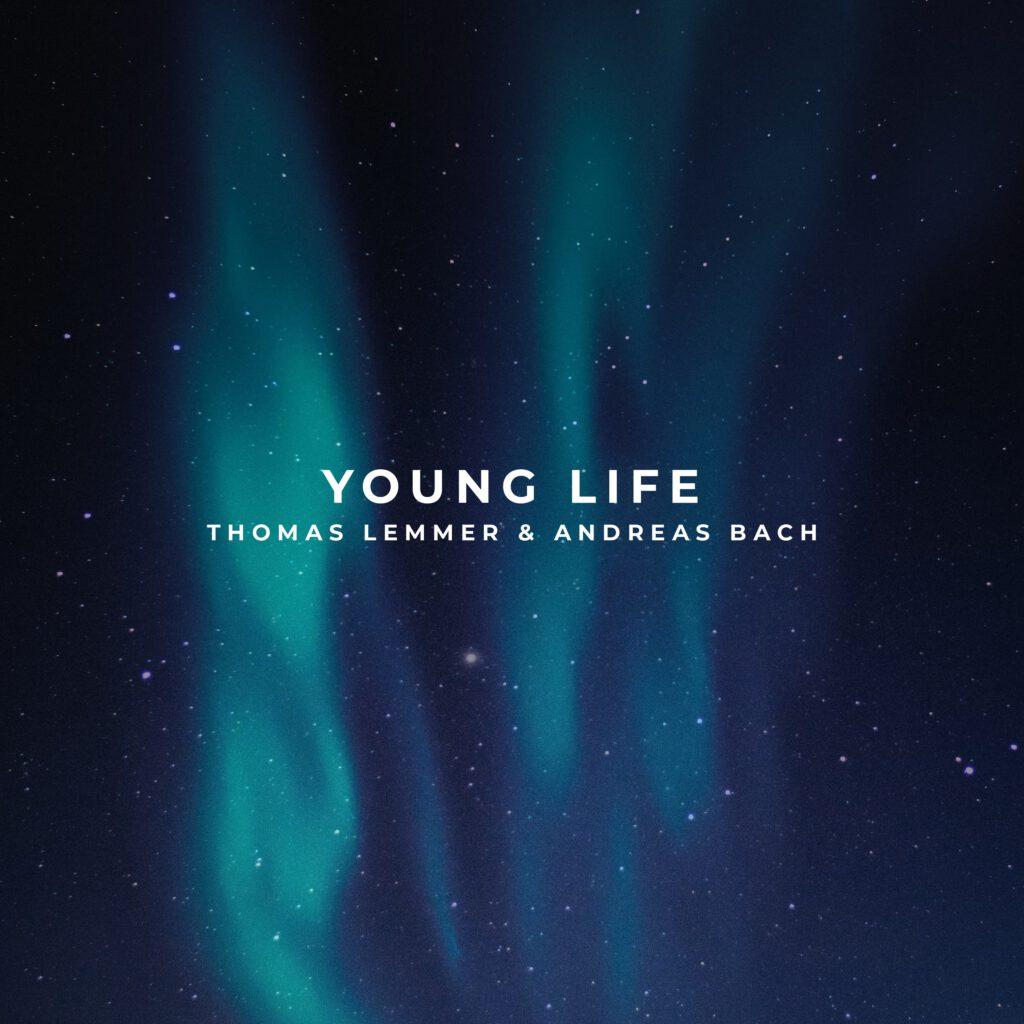 Thomas Lemmer & Andreas Bach - Young Life