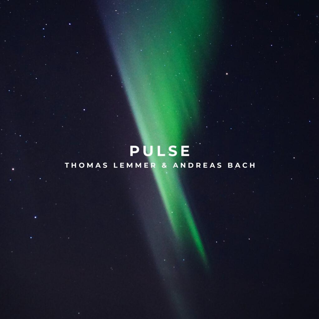 Thomas Lemmer & Andreas Bach - Pulse