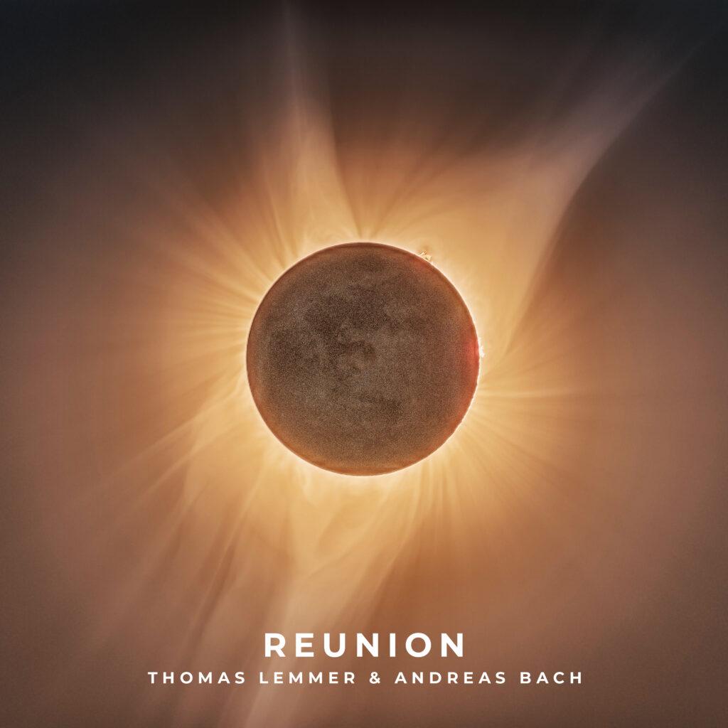 Thomas Lemmer & Andreas Bach - Reunion